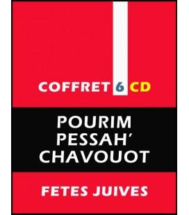 Pourim Pessah Chavouot