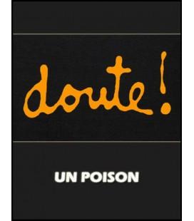 Le doute: un poison (cd)