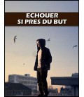 Echouer si pres du but (mp3)