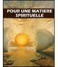 Pour une matiere spirituelle (cd)