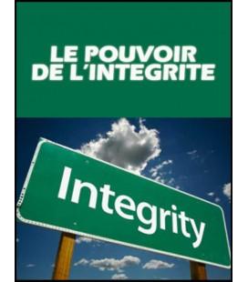 Le pouvoir de l'integrité (cd)