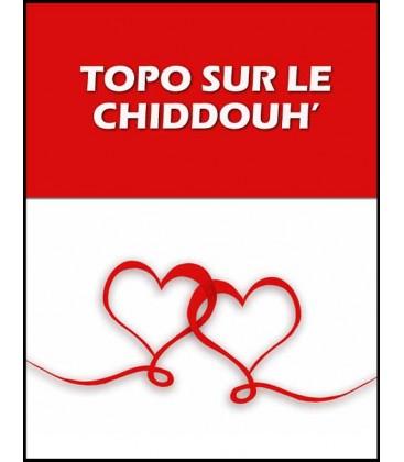 Topo sur le chiddouh (cd)