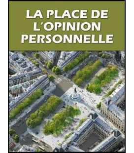 La place de l'opinion personnelle (cd)