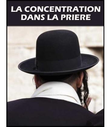 La Concentration dans la Prière (cd)