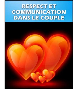 Respect et communication dans le couple (cd)