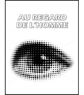 Au regard de l'homme (cd)