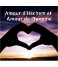 Amour d'Hachem et amour de l'homme