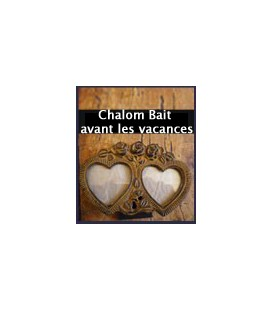 Chalom Bait avant les vacances