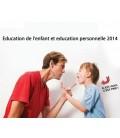 Education de l'enfant et education personnelle 2014