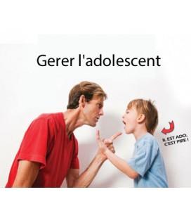 Gerer l'adolescent