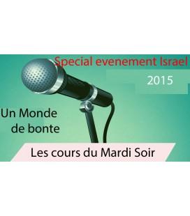 Mardi 13 octobre 2014 (Monde de bonte)