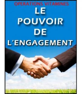 Le pouvoir de l'engagement