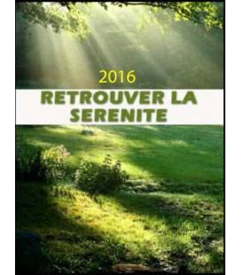Retrouver la serenite 2016