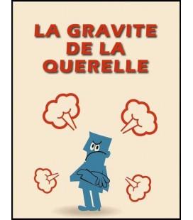 La gravité de la querelle (cd)