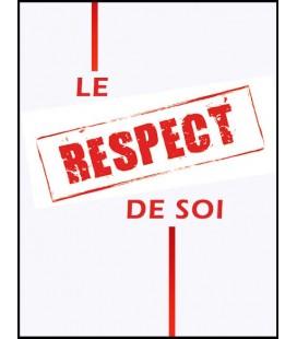 Le respect de soi (dvd)