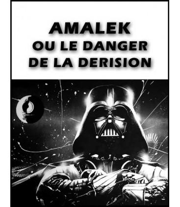 Amalek ou le danger de la derision (mp3)