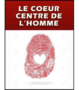 Le coeur : centre de l'homme (cd)