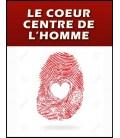 Le coeur : centre de l'homme (mp3)