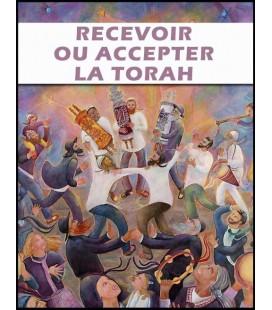 Recevoir ou accepter la Thora (cd)
