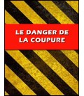 Le danger de la coupure (mp4)