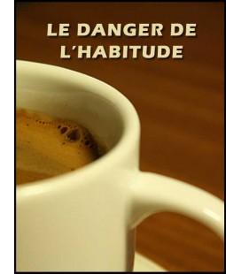 Le danger de l'habitude (dvd)