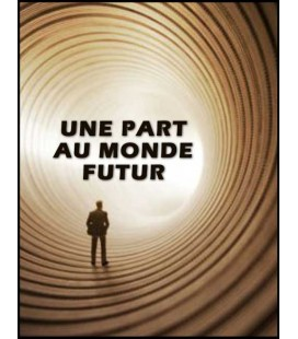 Une part au monde futur (cd)