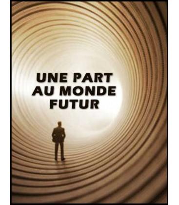 Une part au monde futur (mp3)