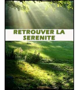 Retrouver la sérénité (cd)