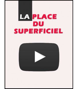 La place du superficiel (dvd)