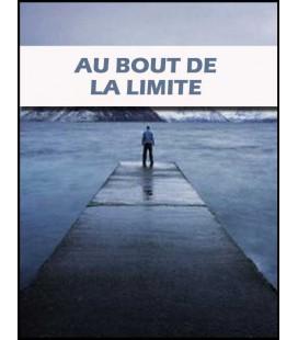 Au bout de la limite (dvd)