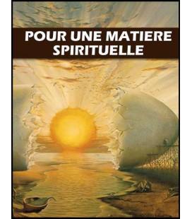 Pour une matiere spirituelle (mp3)