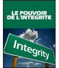 Le pouvoir de l'integrité (dvd)