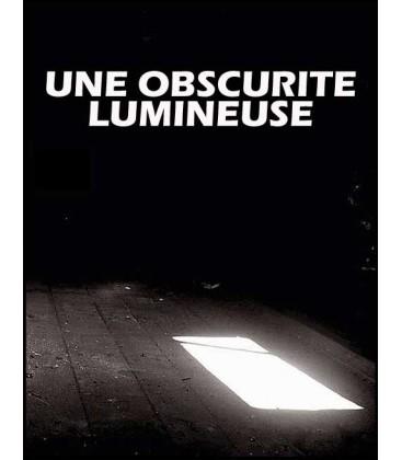 Une obscurité lumineuse (dvd)