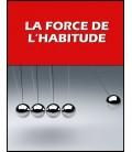 La force de l'habitude (mp3)