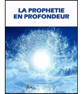 La Prophétie en profondeur (cd)