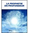 La Prophétie en profondeur (mp3)