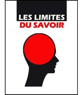 Les limites du savoir (cd)
