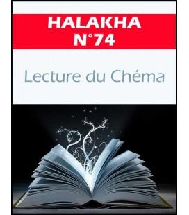 Halakha 74 Lecture du chema