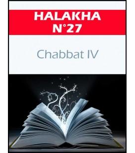 HALAKHA N 27 chabat IV (pdf)