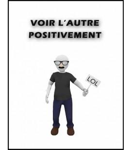 Voir l'autre positivement (mp3)