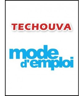 Techouva mode d'emploi (cd)