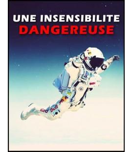 Une insensibilité dangereuse (cd)