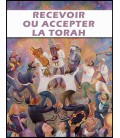 Recevoir ou accepter la Thora (mp4)