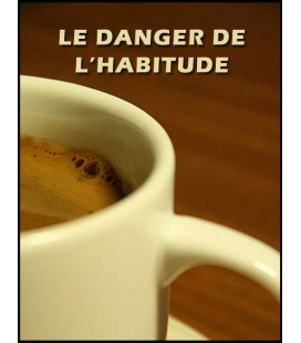 Le danger de l'habitude (mp3)