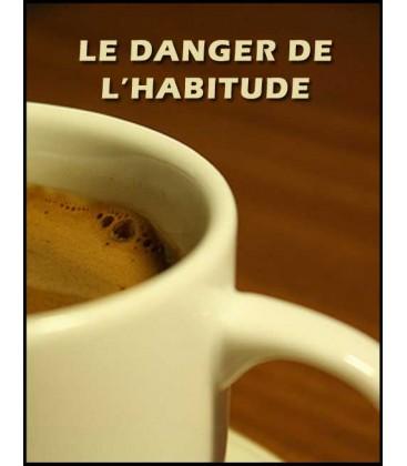 Le danger de l'habitude (mp3)